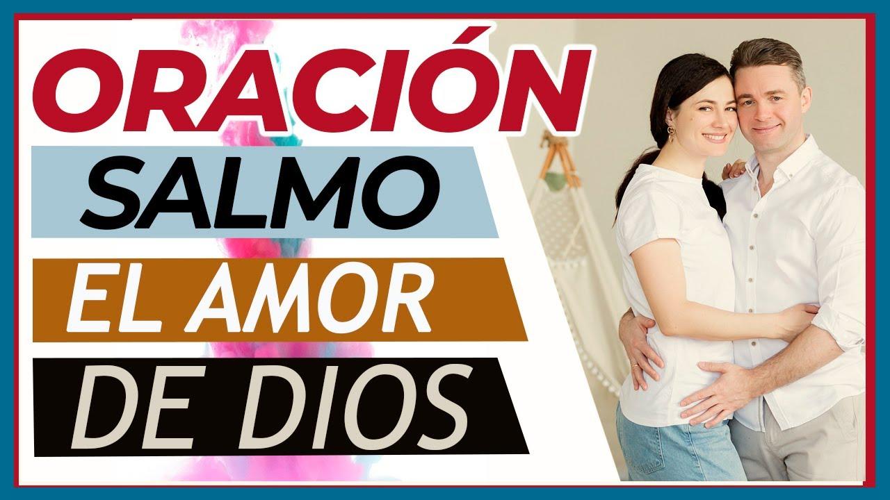 SALMO ORACIÓN EL AMOR DE DIOS ( Parte 1) #devocional #rudyortegon
