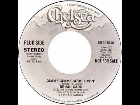 "Brian Cadd – ""Gimme Gimme Good Lovin'"" (Chelsea) 1975"