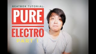 Electro Beatbox Tutorial Part 1