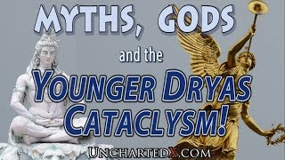 Myths, Gods, and the Younger Dryas Cataclysm! Eye-witness acco…