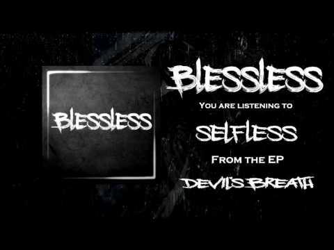 Blessless - Devil's Breath [Full EP Stream]