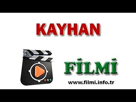 Kayhan Filmi Oyuncuları, Konusu, Yönetmeni, Yapımcısı, Senaristi