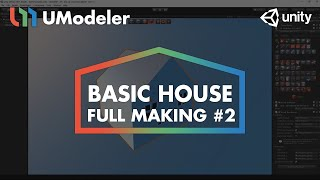 Basic House #2 - UModeler Tutorial