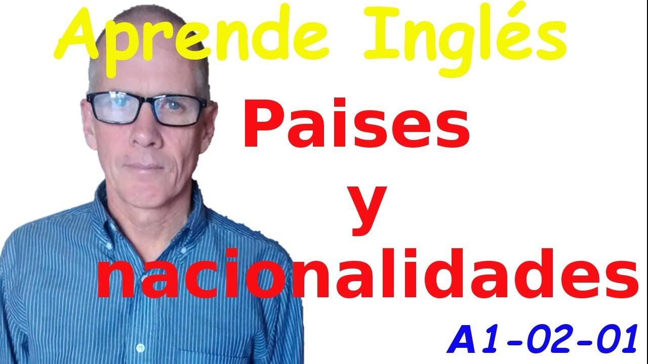 Paises Y Nacionalidades En Ingles Youtube