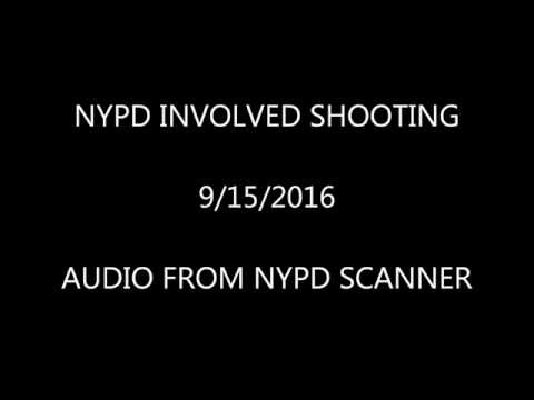 Scanner Audio: NYPD Shooting 9/15/16
