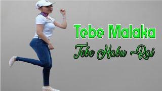 Download lagu Tebe Habu Rai Tebe Malaka MP3