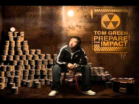 Tom Green - Im An Idiot