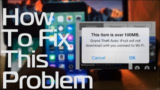 Appstore : This item is over 100 mb  IOS 6 / 7 / 8 / 9 / 10 [ Fix Problem ]