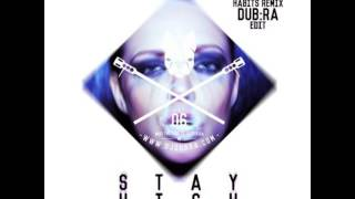 Stay High - Tove Lo (Habits Remix / DJ DUB:RA Edit) Free Download