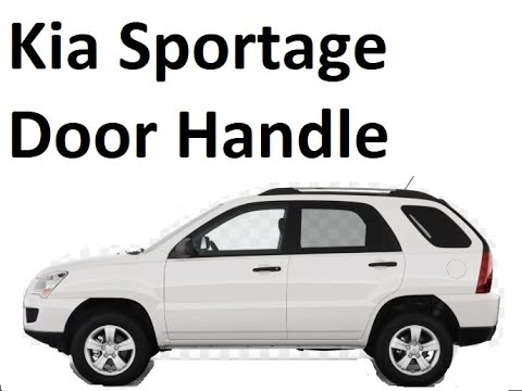 How to replace Door Handle on Kia Sportage 05-10