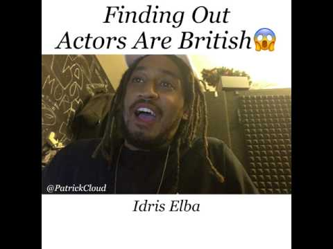 When You Find Out Actors Are British