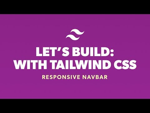 Lets Build With Tailwind CSS - Responsive Navbar thumbnail