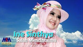 Ine Sinthya - Salah Mencintaimu | Official Music Video
