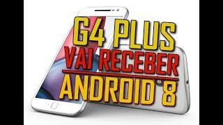 Moto G4 Plus vai receber Android 8