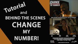 Change My Number - Tutorial & Behind the Scenes