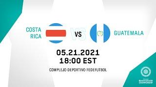 CBSC 2021   Costa Rica vs Guatemala