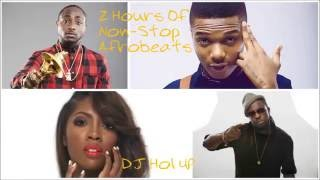 (Official 2hrs Afrobeats Mix 2016) ft Davido, Wizkid, Kcee, Tiwa Savage, Timaya & Don Jazzy