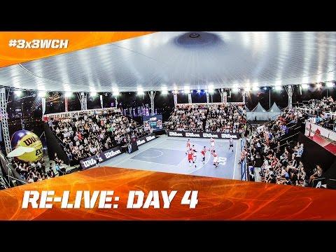 Re-Live - Day 4 - 2016 FIBA 3x3 World Championships