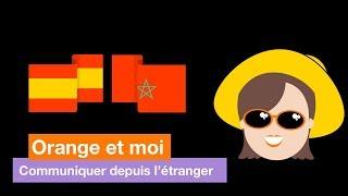 Orange et moi - Communiquer depuis l'étranger