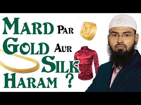Islam Me Mardo - Men Ko Gold Aur Silk Pehenne Haram Hai By Adv. Faiz Syed