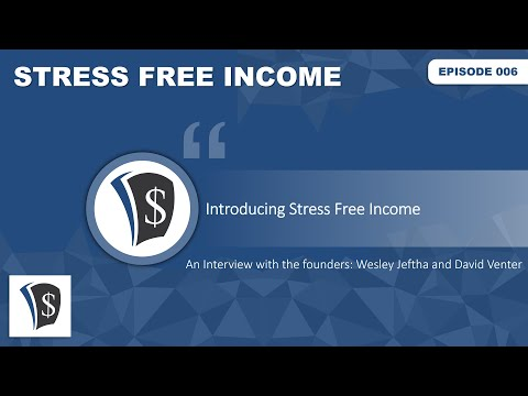 introducing-stress-free-income---an-interview-with-the-founders-(wesley-jeftha-and-david-venter)