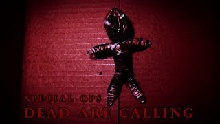 Dead Are Calling - Special Ops