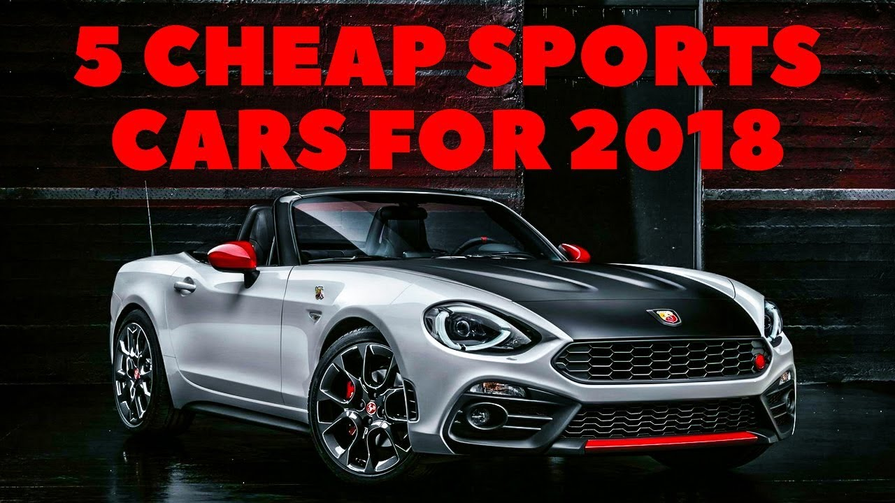 5 Affordable Sports Cars Worth Buying In 2018