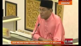 DUN Melaka guna teknologi tercanggih di Malaysia