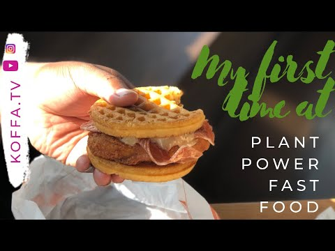 My First Time At Plant Power Fast Food: Long Beach CA