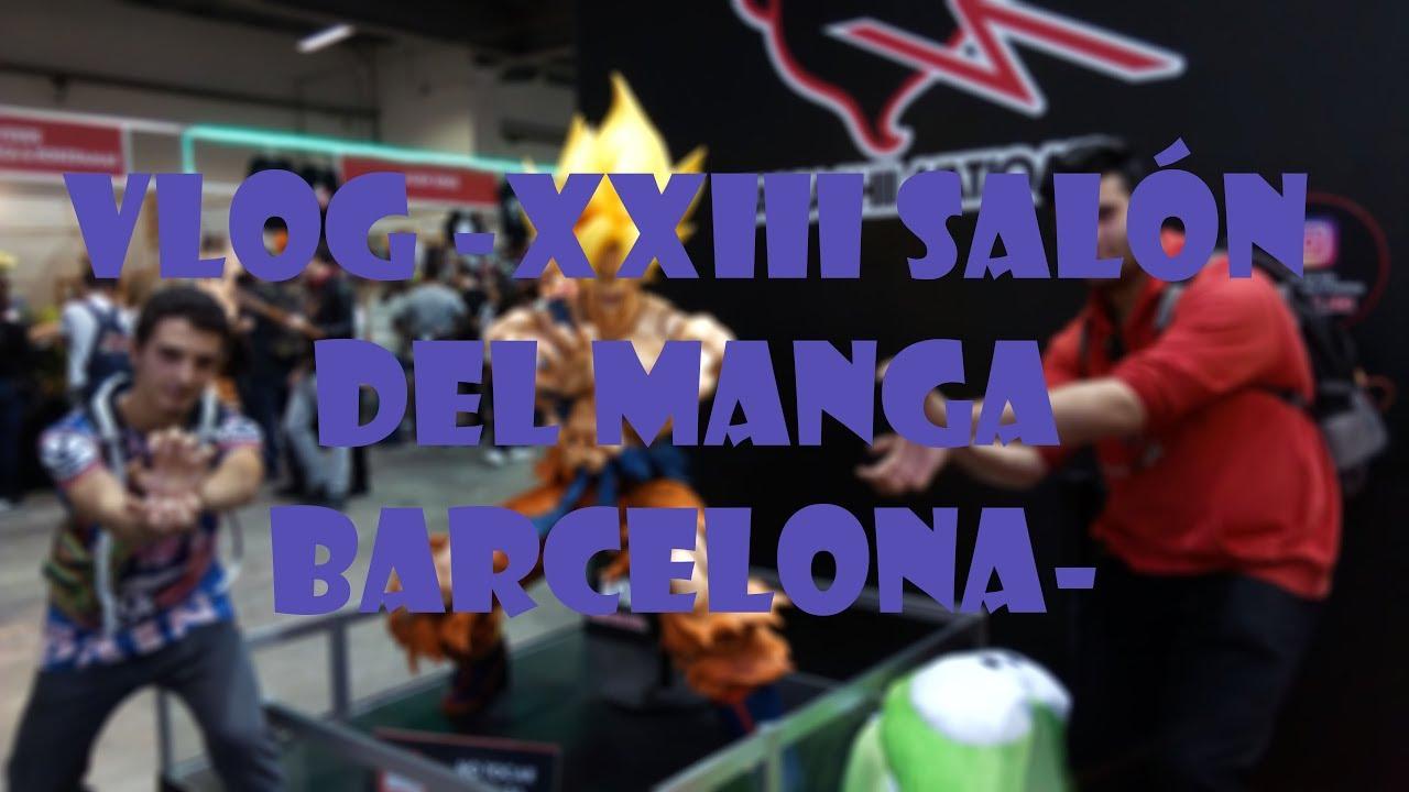 VLOG -XXXIII Salón del manga de Barcelona 2017-