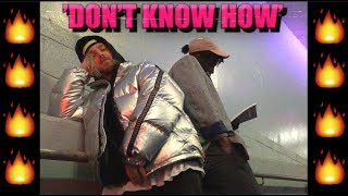 AyHay - Don't Know How (MUSIC VIDEO) 🔥🔥🔥