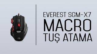 Everest SGM-X7 Oyuncu Faresi (Mouse) Macro Atama