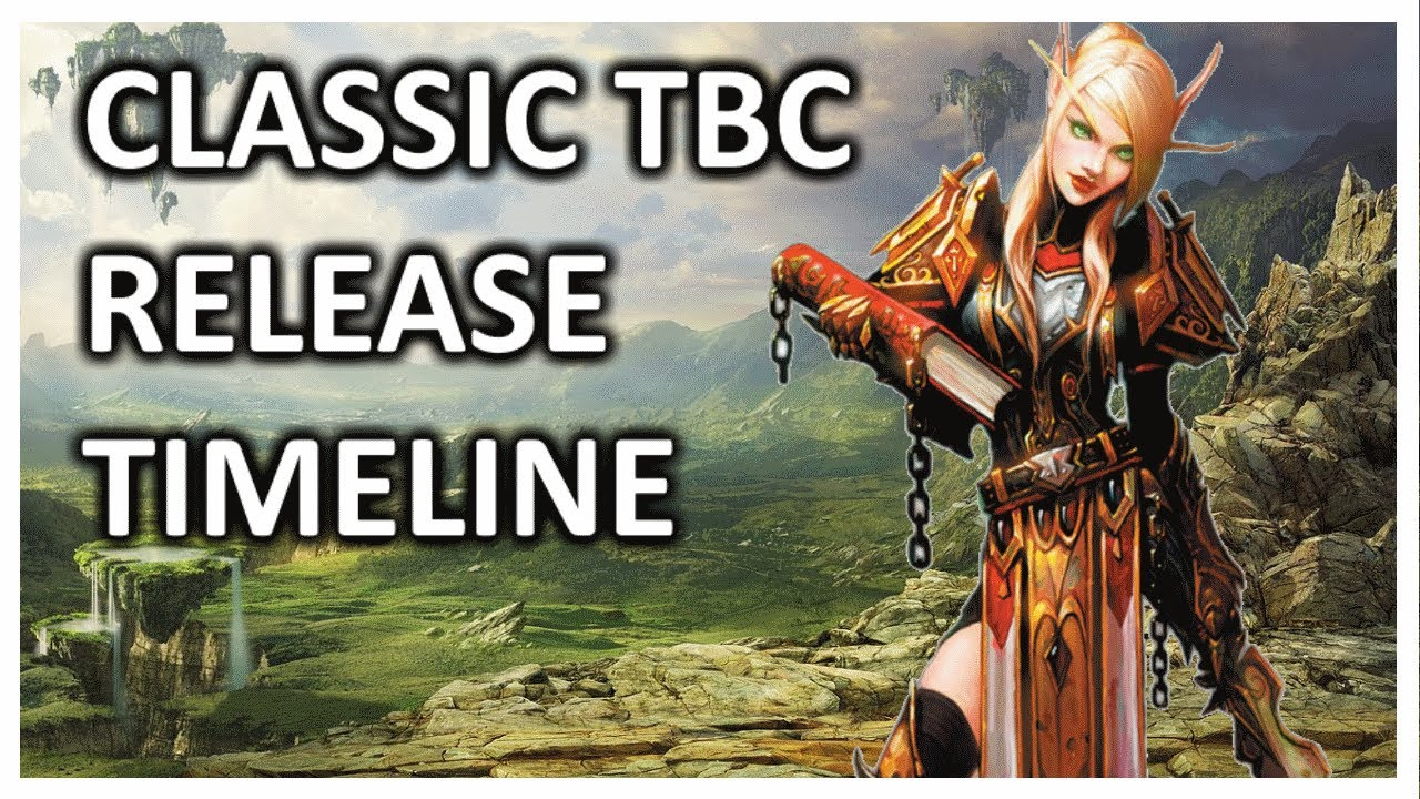 CLASSIC TBC RELEASE TIMELINE - (LEAKS + SPECULATION)