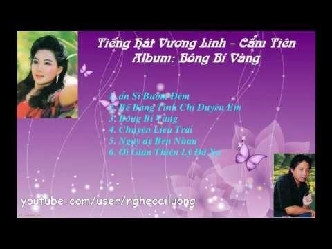 Tân Cổ - Album Bông Bí Vàng - Vương Linh & Cẩm Tiên