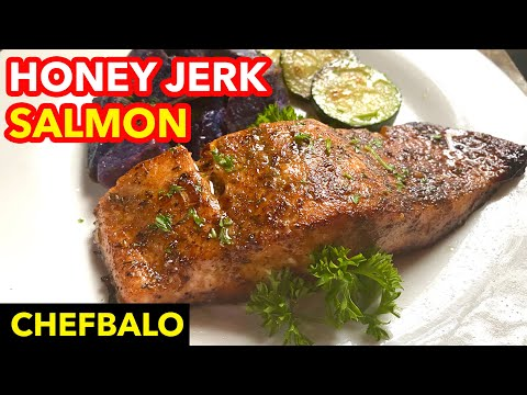 Honey Jerk Salmon | How To Make An Easy And Quick Salmon Dinner [TONIGHT]