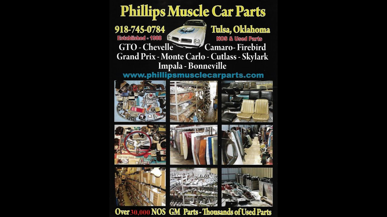 Phillips Muscle Car Parts Over 30,000 NOS GM Parts & Thousands Of ...