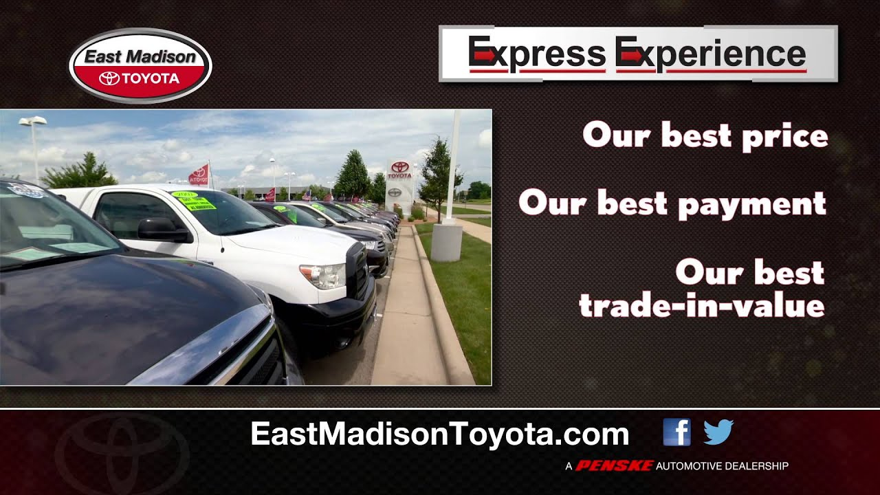 Express Experience East Madison Toyota