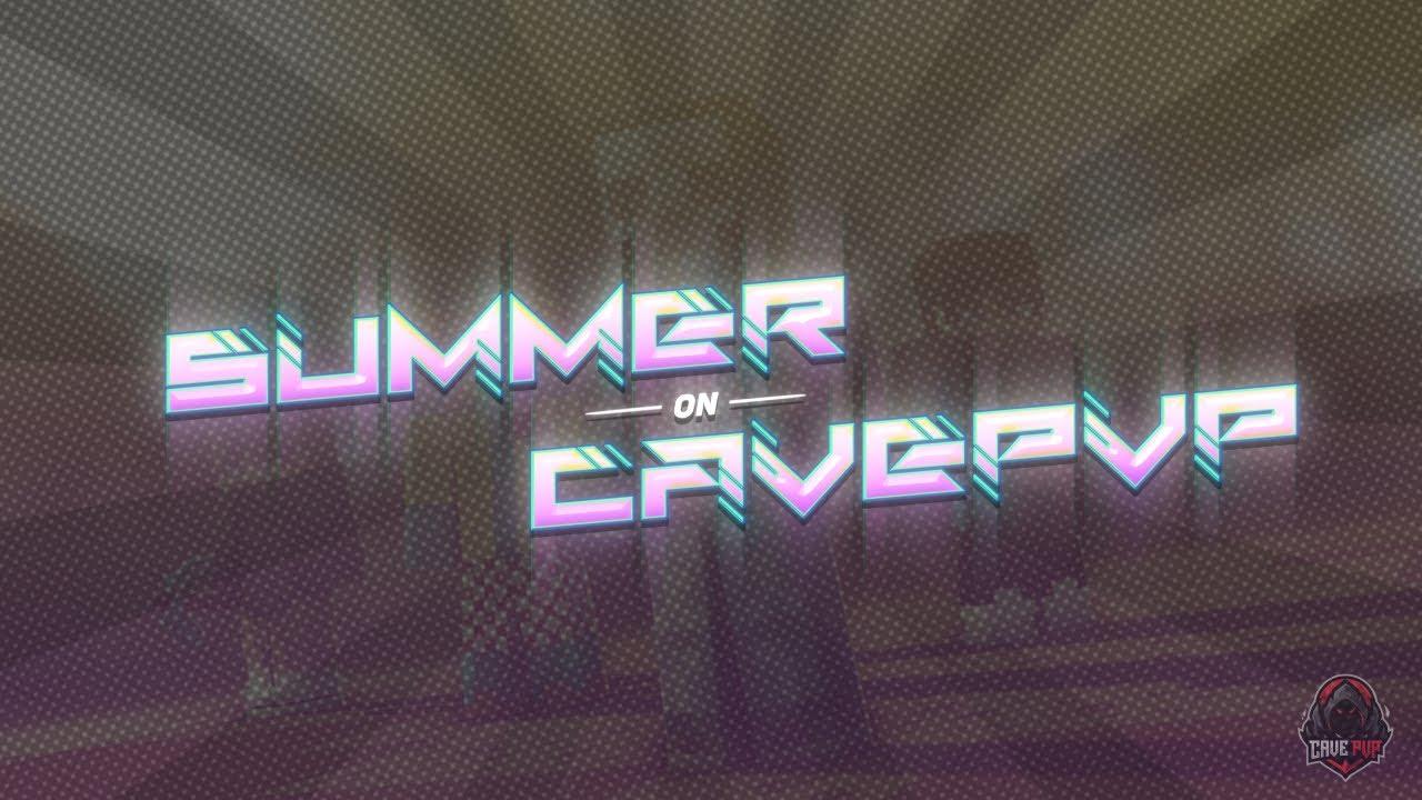 CavePvP Summer Update | July 23rd-24th