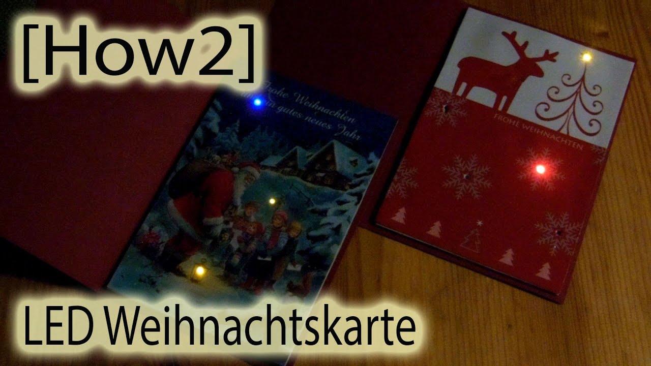 How2 led weihnachtskarte selber bauen youtube - Interaktive weihnachtskarte ...