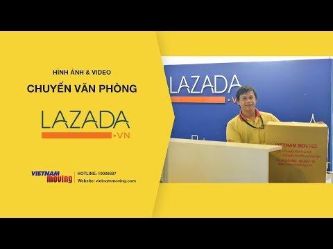Vietnam Moving Chuyển Văn Phòng Cho Lazada Việt Nam Năm 2017