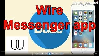 How To Set Wire Messenger V.2.3 / 2016 screenshot 5