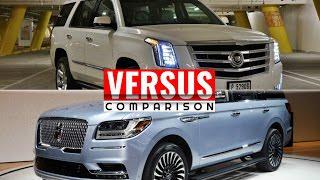2018 Lincoln Navigator vs Cadillac Escalade
