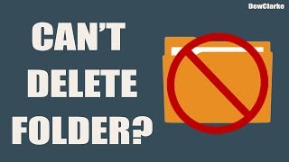 How To Delete A Folder That Won
