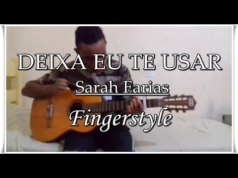 Sarah Farias - Deixa Eu Te Usar - D Lima