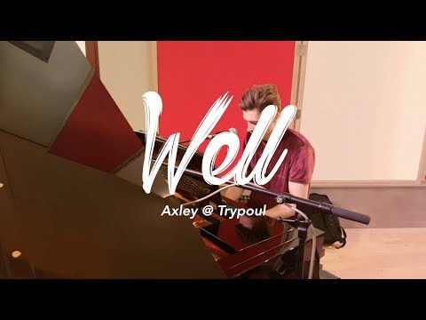 Axley - Well (Trypoul Sessions)