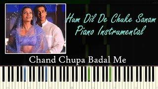 Chand Chupa Badal Mein Sharma Ke Meri Jaana - Piano Cover ( Hum Dil De Chuke Sanam )