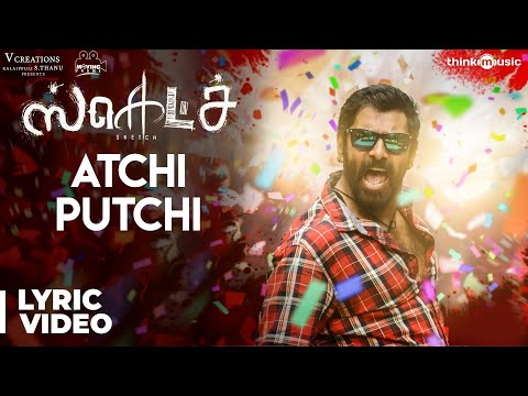 Sketch | Atchi Putchi Song with Lyrics | Chiyaan Vikram | Vijay Chandar | Thaman S