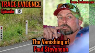 109 - The Vanishing of Paul Stevenson