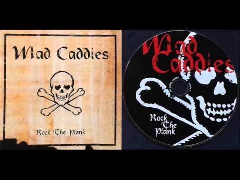 Mad Caddies - Rock The Plank (Full Album)