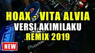 DJ CINTAMU HOAX (VITA ALVIA)♬ LAGU TIK TOK TERBARU REMIX ORIGINAL 2019